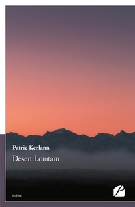 Patric Kerlann - Désert Lointain.