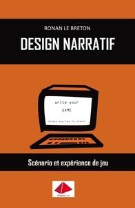 Ronan Le Breton - Design narratif - Scénario et expérience de jeu.