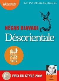Négar Djavadi - Désorientale. 1 CD audio MP3