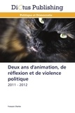 François Charles - Deux ans d'animation, de réflexion et de violence politique.