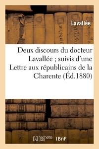 Lavallee - Deux discours du docteur Lavallée ; suivis d'une Lettre aux républicains de la Charente.