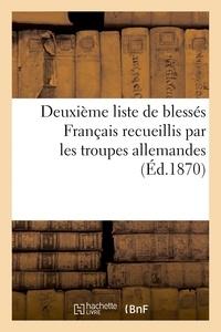 Riche - Deuxième liste de blessés Français recueillis par les troupes allemandes (Éd.1870).