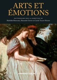 Mathilde Bernard et Alexandre Gefen - Dictionnaire Arts et Emotions.