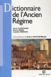 Anne Conchon et Bruno Maes - Dictionnaire de l'Ancien Régime.
