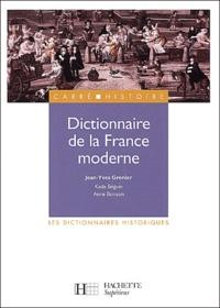 Jean-Yves Grenier - Dictionnaire de la France moderne.