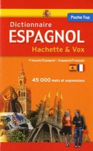 Hachette - Dictionnaire de poche Hachette & Vox Français/Espagnol et Espagnol/Français.