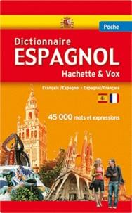 Hachette et  Vox - Dictionnaire de poche Hachette & Vox - Français-Espagnol, Espagnol-Français.