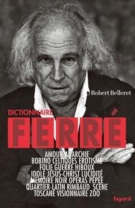 Robert Belleret - Dictionnaire Ferré.