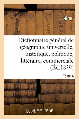 Hachette BNF - Dictionnaire général de géographie universelle ancienne et moderne, historique, politique.