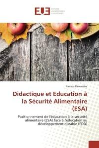 Narisoa Ramanitra - Didactique et Education à la Sécurité Alimentaire (ESA).