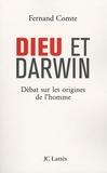 Fernand Comte - Dieu et Darwin - Débat sur les origines de l'homme.