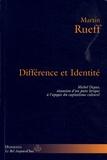 Martin Rueff - Différence et identité - Michel Deguy, situation d'un poète lyrique à l'apogée du capitalisme culturel.