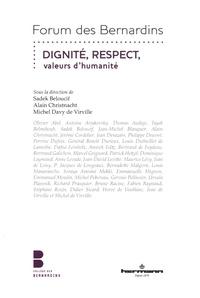 Sadek Beloucif et Alain Christnacht - Dignité, Respect, valeurs d'humanité.