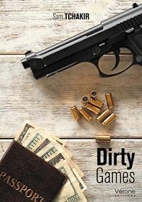 Sam Tchakir - Dirty Games.