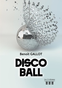 Benoît Gallot - Disco ball.