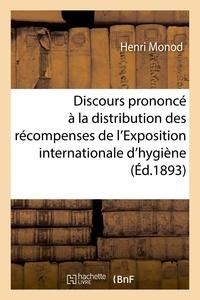 Henri Monod - Discours, distribution des récompenses de l'Exposition internationale d'hygiène du Havre.