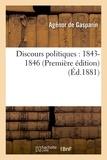 Gasparin - Discours politiques : 1843-1846 1ère édition.