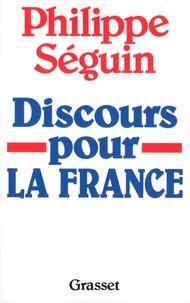 Philippe Séguin - Discours pour la France.