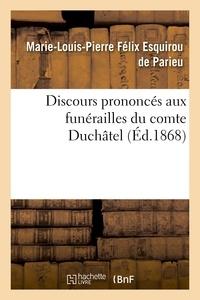 François Guizot et Ludovic Vitet - Discours prononcés aux funérailles du comte Duchâtel.