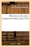 Pier casimiro Romolini - Discours sur la satyre. Traduit de l'italien.