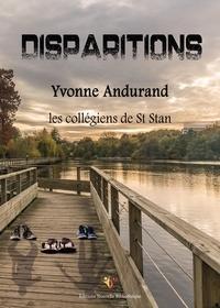 Yvonne Andurand - Disparitions.
