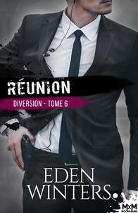 Eden Winters - Diversion Tome 5 : Réunion.