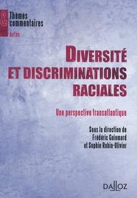 Frédéric Guiomard et Sophie Robin-Olivier - Diversité et discriminations raciales - Une perspective transatlantique.