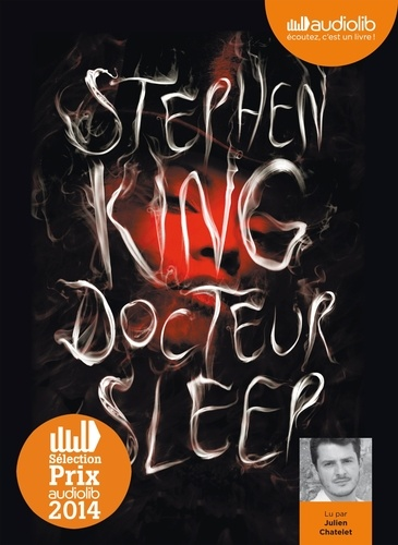 Stephen King - Docteur Sleep. 2 CD audio MP3
