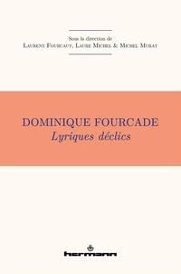 Michel Murat - Dominique Fourcade - Lyrique déclics.