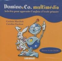 Corinne Marchois et Caroline Forshaw - Domino & Co multimédia - CD-ROM.