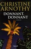 Christine Arnothy - Donnant donnant.