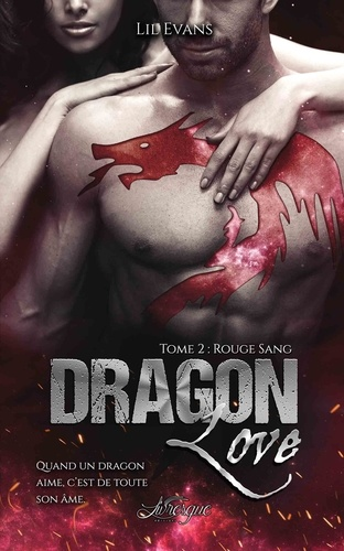 Dragon Love Tome 2 Rouge sang