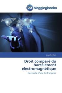 Freyheit-l - Droit comparé du harcèlement électromagnétique.