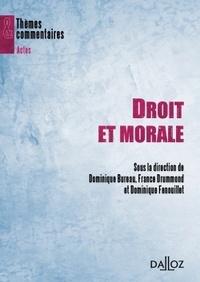 Dominique Bureau et France Drummond - Droit et morale - Aspects contemporains.