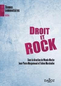 Wanda Mastor et Jean-Pierre Marguénaud - Droit et rock.