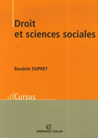 Baudouin Dupret - Droit et sciences sociales.