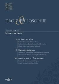 Jérôme Couillerot et Elodie Djordjevic - Droit & Philosophie N° 10/2019 : Marx et le droit.