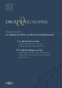 Tristan Pouthier et Pierre-Marie Raynal - Droit & Philosophie N° 12/2021 : La théorie de l'Etat au défi de l'anthropologie.