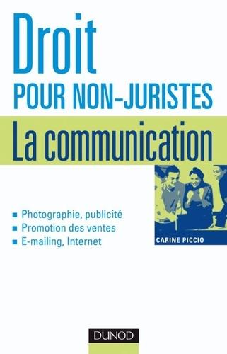 Carine Piccio - Droit pour non-juristes - La communication.