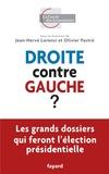 Jean-Hervé Lorenzi et Olivier Pastré - Droite contre gauche ?.