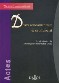 Antoine Lyon-Caen et Pascal Lokiec - Droits fondamentaux et droit social.