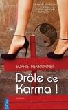 Sophie Henrionnet - Drôle de karma !.