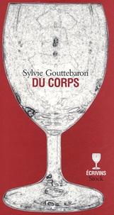 Sylvie Gouttebaron - Du corps.
