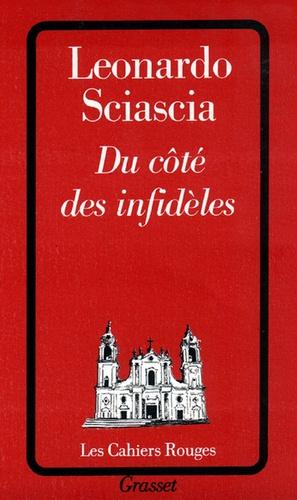 Leonardo Sciascia - Du côté des infidèles.