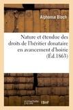 Alphonse Bloch - Du cumul des deux quotités. De la nature et de l'étendue des droits de l'héritier donataire.