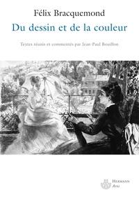 Félix Bracquemond - Du dessin et de la couleur.