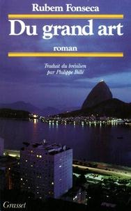 Rubem Fonseca - Du grand art.