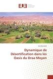Aziz Bentaleb - Dynamique de désertification dans les oasis du Draa moyen.