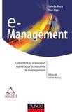 Isabelle Reyre et Marc Lippa - e-Management - Comment la révolution numérique transforme le management.