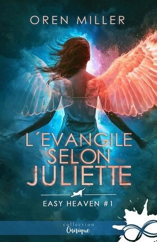 Easy Heaven Tome 2 L'évangile selon Juliette